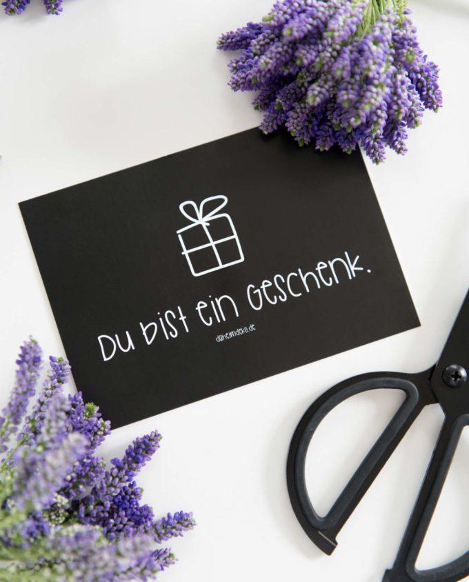 Postkarte Du bist ein Geschenk